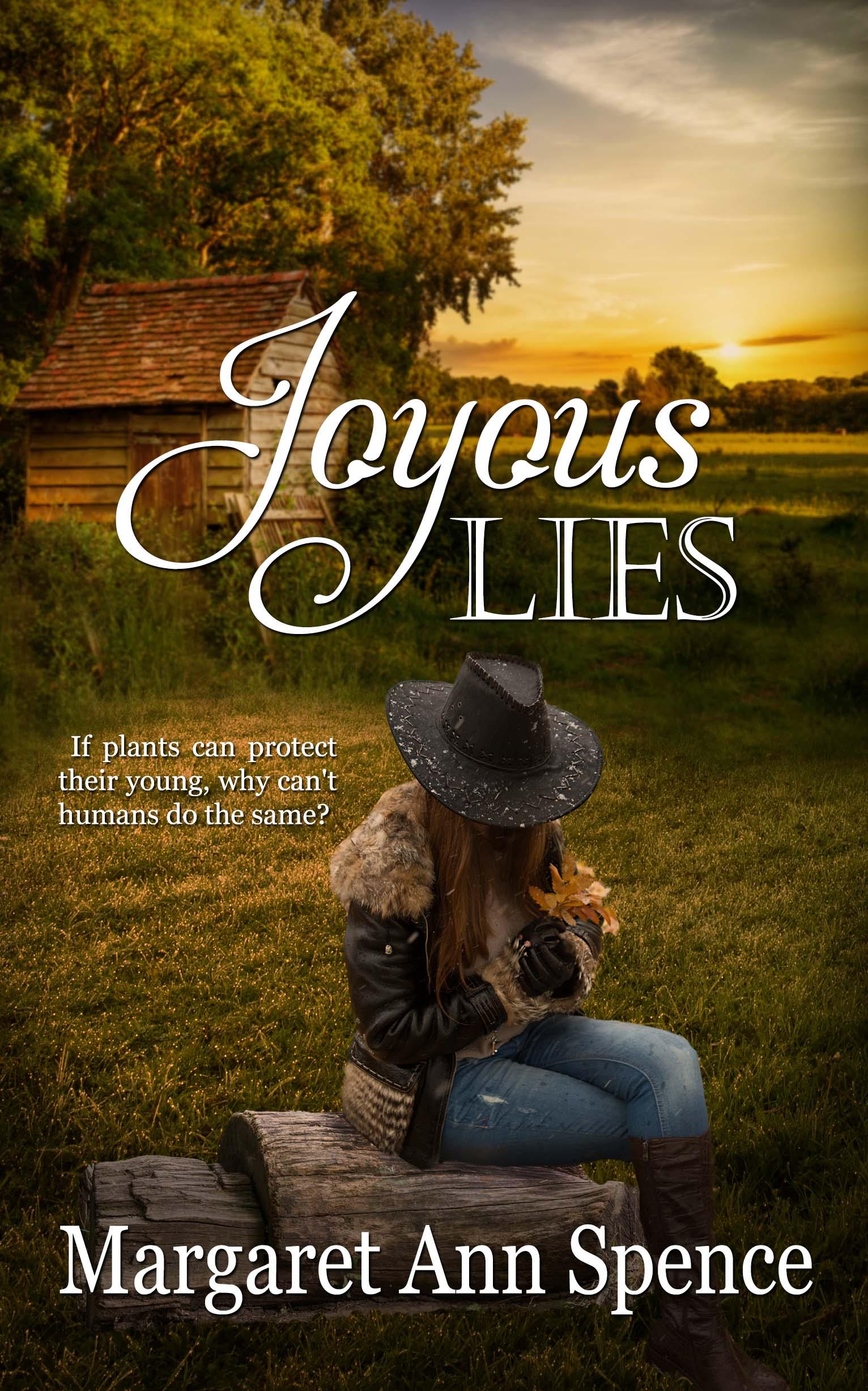 Joyous Lies Margaret Ann Spence Book Cover
