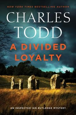 A Divided Loyalty Charles Todd Book Cover