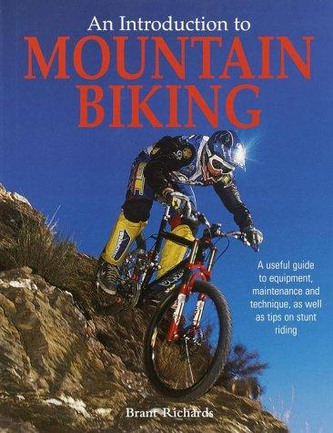 An Introduction to Mountain Biking Brant Richards Book Cover