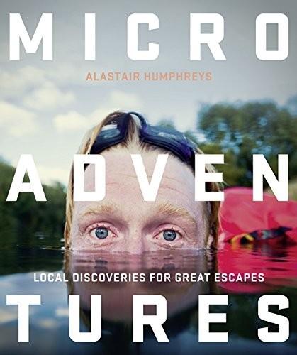 Microadventures Alastair Humphreys Book Cover