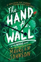 The Hand on the Wall Maureen Johnson Book Cover