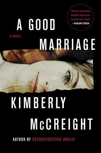 A Good Marriage Kimberly McCreight Book Cover