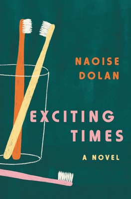 Exciting Times Naoise Dolan Book Cover
