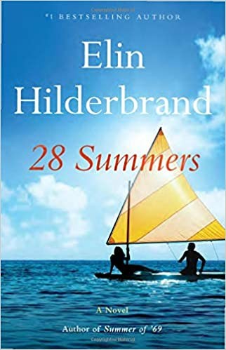 28 Summers : a Novel Elin Hilderbrand Book Cover