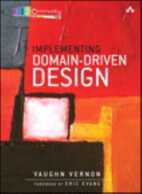 Implementing Domaindriven Design Vaughn Vernon Book Cover