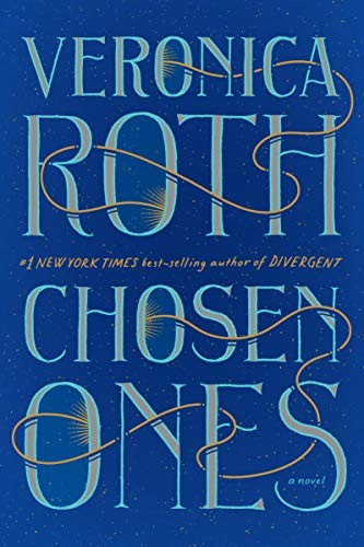 Chosen Ones Veronica Roth Book Cover