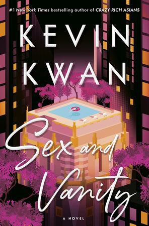 Sex and Vanity Kevin Kwan Book Cover