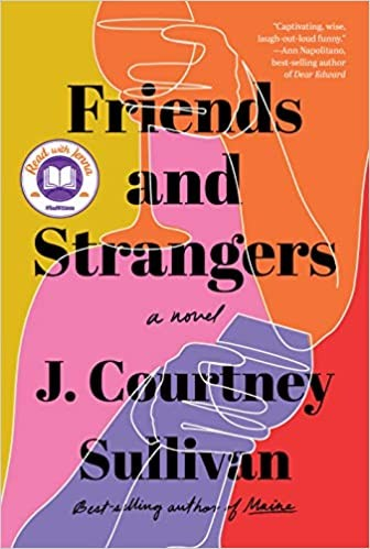Friends and Strangers J. Courtney Sullivan Book Cover