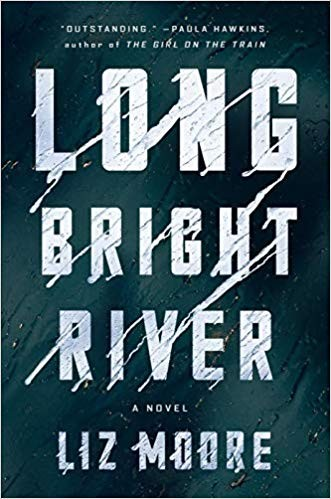 Long Bright River Liz Moore Book Cover