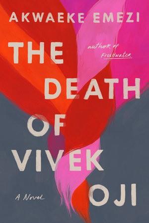 The Death of Vivek Oji Akwaeke Emezi Book Cover