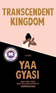 Transcendent Kingdom Yaa Gyasi Book Cover