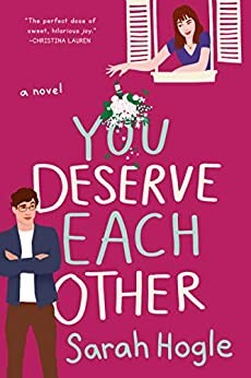 You Deserve Each Other Sarah Hogle Book Cover