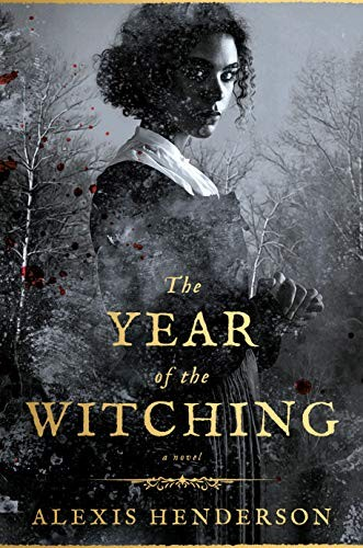 Year of the Witching Alexis Henderson Book Cover