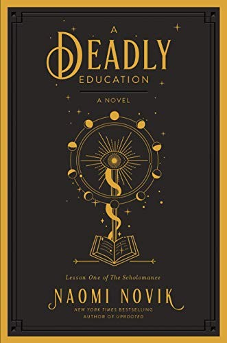 A Deadly Education Naomi Novik Book Cover
