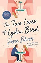 The Two Lives of Lydia Bird : a Novel Josie Silver Book Cover