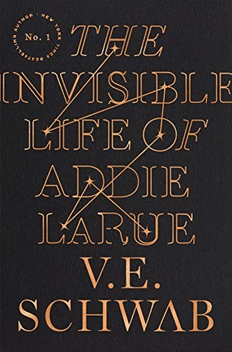The Invisible Life of Addie LaRue V. E. Schwab Book Cover