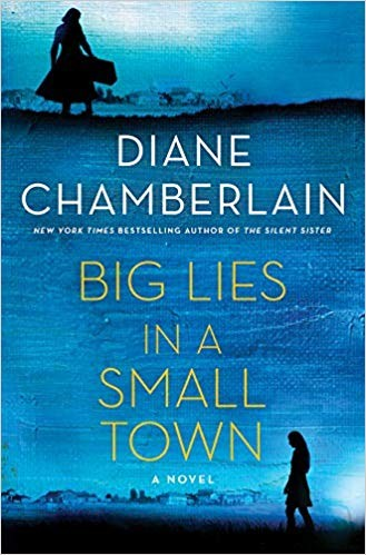 Big Lies in a Small Town Diane Chamberlain Book Cover