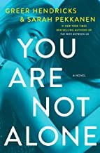 You Are Not Alone Greer Hendricks Book Cover