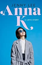 Anna K : a Love Story Jenny Lee Book Cover