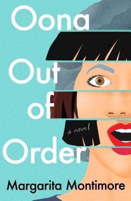Oona Out of Order Margarita Montimore Book Cover