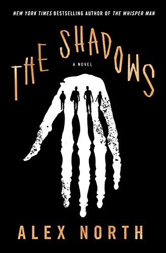 The Shadows Alex North Book Cover