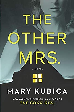 The Other Mrs. Mary Kubica Book Cover