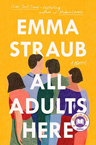 All Adults Here Emma Straub Book Cover