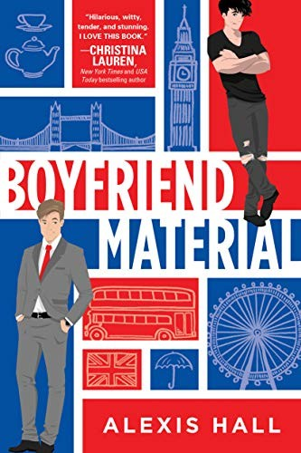 Boyfriend Material Alexis Hall Book Cover
