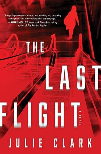Last Flight Julie Clark Book Cover