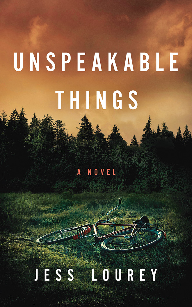 Unspeakable Things Jess Lourey Book Cover