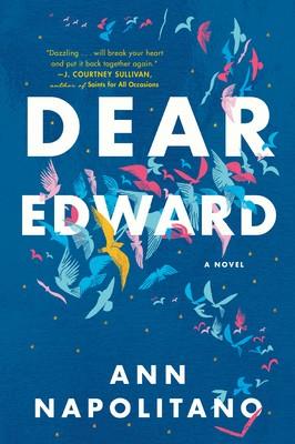 Dear Edward Ann Napolitano Book Cover