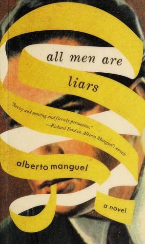 All men Are Liars Alberto Manguel Book Cover