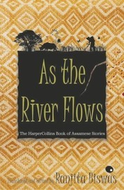 As The River Flows (English) Ranjita Biswas Book Cover