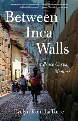 Between Inca Walls Evelyn Kohl LaTorre Book Cover