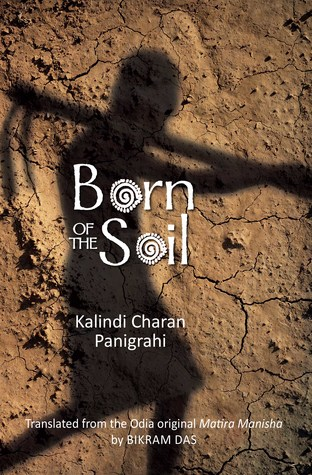 Born of The Soil (English) Kalindi Charan Panigrahi Book Cover