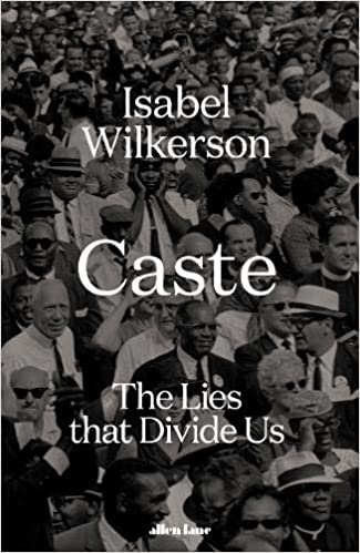 Caste: The Lies That Divide Us Isabel Wilkerson Book Cover