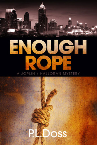 Enough Rope P. L. Doss Book Cover
