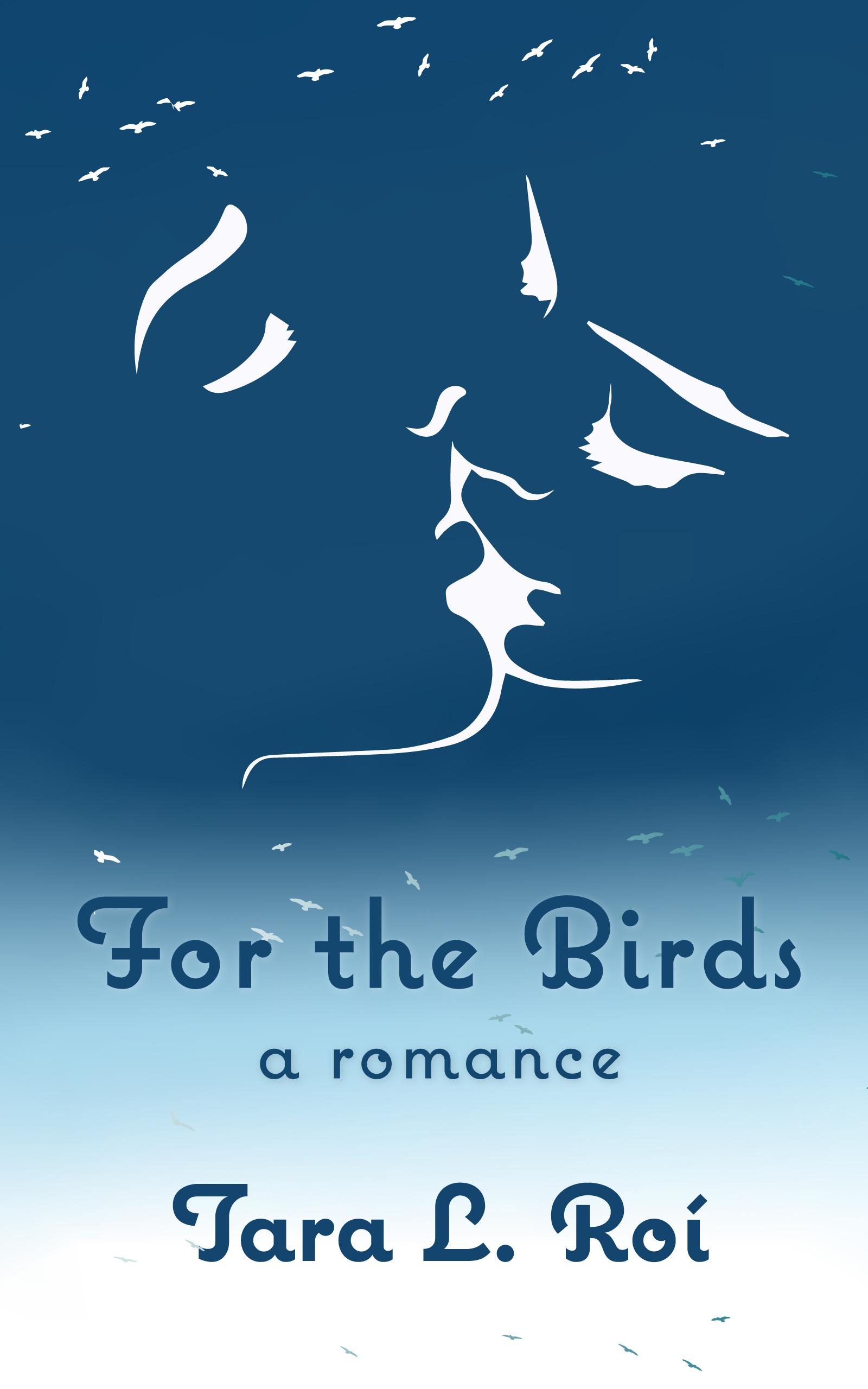 For the Birds Tara Roí Book Cover