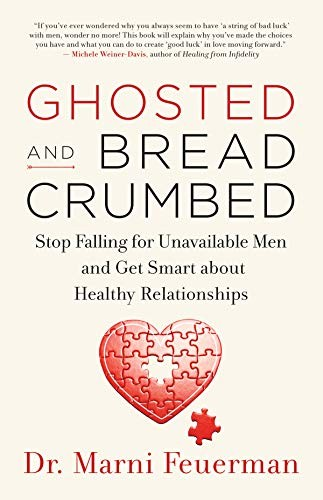 Ghosted and Breadcrumbed Dr. Marni Feuerman Book Cover