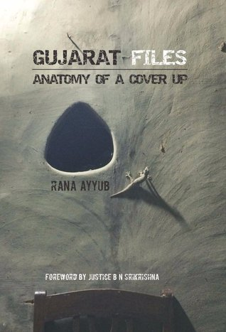 Gujarat Files Rana Ayyub Book Cover