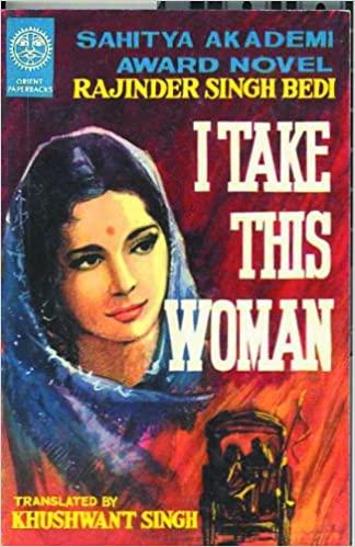 I Take This Woman (English) Rajinder S. Bedi Book Cover