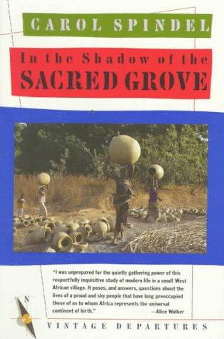 In the Shadow of the Sacred Grove Carol Spindel Book Cover