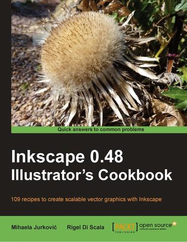 Inkscape 0.48 illustrator's cookbook Michaela Jurković, Rigel Di Scala Book Cover