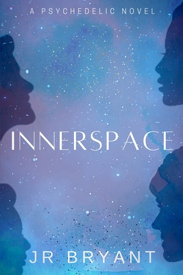 Innerspace J R Bryant Book Cover