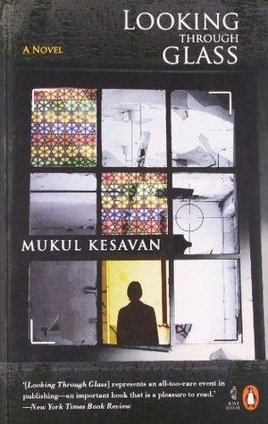 Looking Through Glass Mukul Kesavan Book Cover