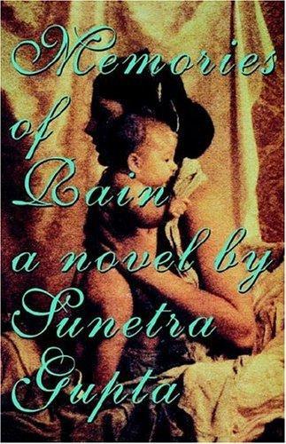 Memories of Rain Sunetra Gupta Book Cover