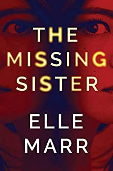 The Missing Sister Elle Marr Book Cover