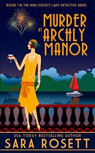 Murder at Archly Manor Sara Rosett Book Cover