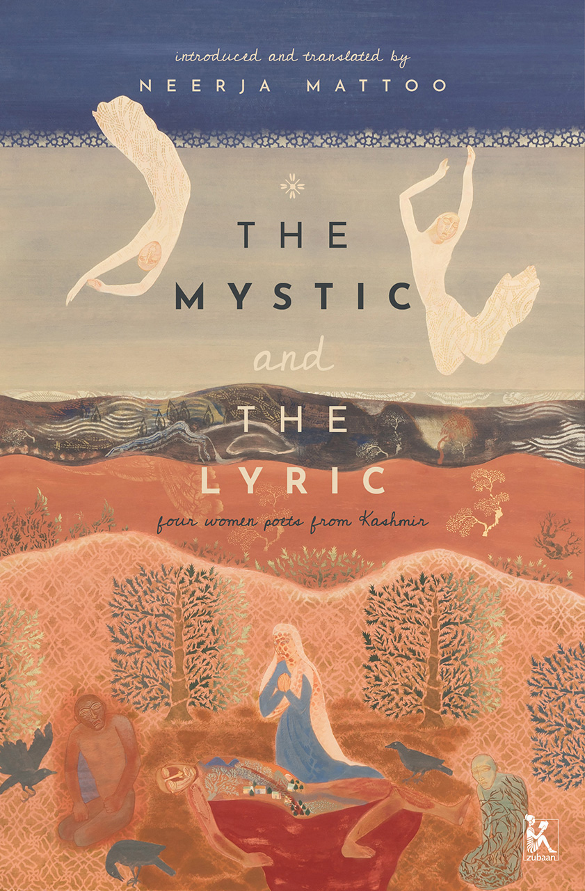 The Mystic and the Lyric: Four Women Poets from Kashmir Multiple Authors Book Cover