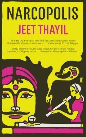 Narcopolis Jeet Thayil Book Cover